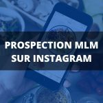 prospection instagram mlm